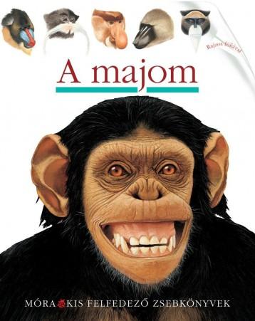A MAJOM - KIS FELFEDEZŐ ZSEBKÖNYVEK - Ekönyv - MÓRA KÖNYVKIADÓ
