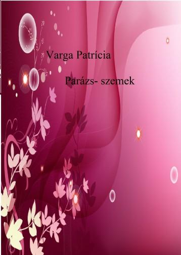 Parázs- szemek - Ekönyv - Varga Patrícia