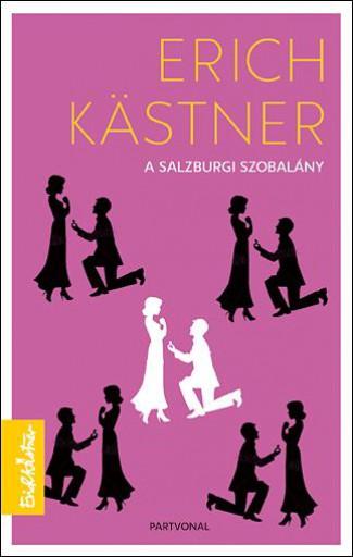 A SALZBURGI SZOBALÁNY - Ebook - KASTNER, ERICH