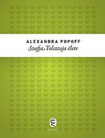SZOFJA TOLSZTAJA ÉLETE - Ekönyv - POPOFF, ALEXANDRA