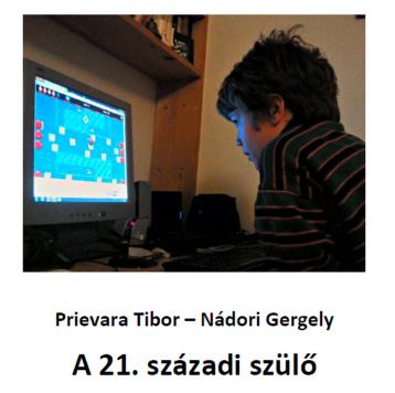 A 21. századi szülő - Ekönyv - Nádori Gergely, Prievara Tibor