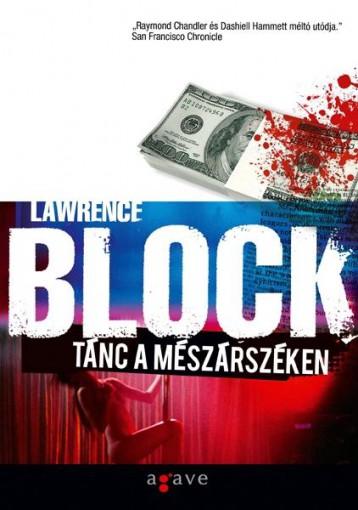 TÁNC A MÉSZÁRSZÉKEN - Ekönyv - BLOCK, LAWRENCE