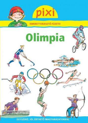 OLIMPIA - PIXI ISMERETTERJESZTŐ FÜZETEI - Ekönyv - HUNGAROPRESS KFT