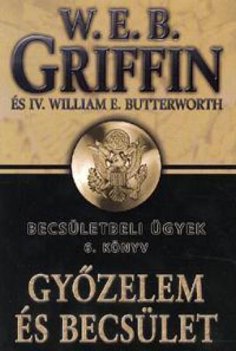 GYŐZELEM ÉS BECSÜLET - BECSÜLETBELI ÜGYEK 6. - Ekönyv - GRIFFIN, W.E.B.