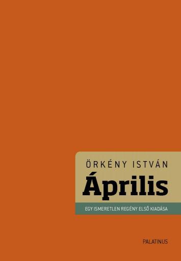 ÁPRILIS (KARTONÁLT) - Ekönyv - ÖRKÉNY ISTVÁN