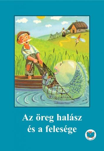 AZ ÖREG HALÁSZ ÉS A FELESÉGE - Ekönyv - LIGERTY RÓBERT