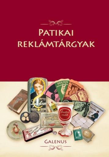 PATIKAI REKLÁMTÁRGYAK - Ekönyv - GALENUS KFT.