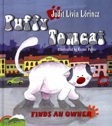 PUFFY TOMCAT FINDS AN OWNER (PUFFY KANDÚR GAZDÁT TALÁL-ANGOL) - Ekönyv - LŐRINCZ JUDIT LÍVIA