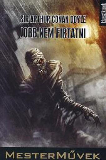 JOBB NEM FIRTATNI - Ekönyv - CONAN DOYLE, SIR ARTHUR