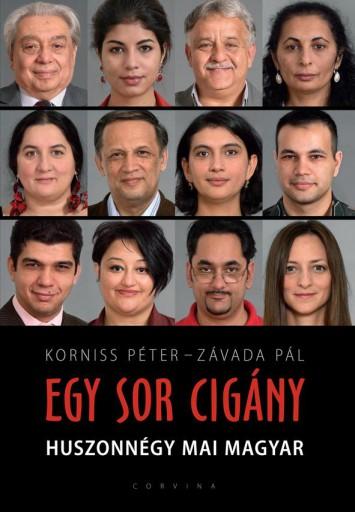 EGY SOR CIGÁNY - HUSZONNÉGY MAI MAGYAR - Ekönyv - KORNISS PÉTER - ZÁVADA PÁL