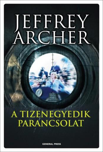 A TIZENEGYEDIK PARANCSOLAT (új!) - Ekönyv - ARCHER, JEFFREY