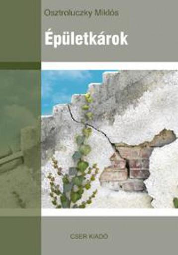 ÉPÜLETKÁROK - Ekönyv - OSZTROLUCZKY MIKLÓS