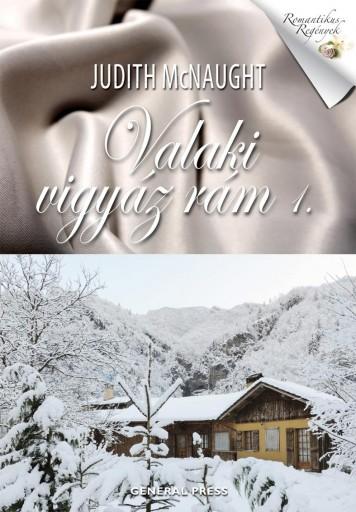 VALAKI VIGYÁZ RÁM 1. - - Ebook - MCNAUGHT, JUDITH