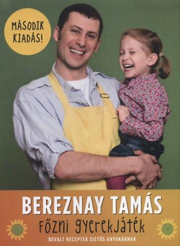 Főzni gyerekjáték - Ekönyv - Bereznay Tamás