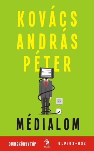 MÉDIALOM - Ekönyv - KOVÁCS ANDRÁS PÉTER