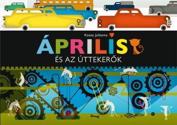 Április és az úttekerők - Ekönyv - KASZA JULIANNA
