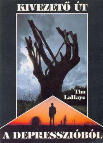 KIVEZETŐ ÚT A DEPRESSZIÓBÓL - Ekönyv - LAHAYE, TIM