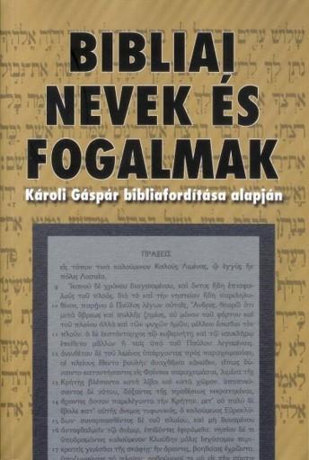BIBLIAI NEVEK ÉS FOGALMAK - Ekönyv - EVANGÉLIUMI KIADÓ ÉS IRATMISSZIÓ