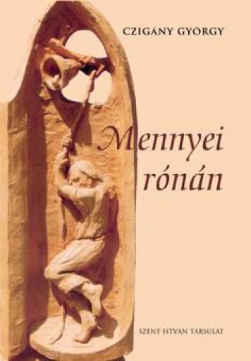 MENNYEI RÓNÁN - Ekönyv - CZIGÁNY GYÖRGY