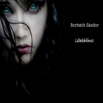 Lélekbilincs - Ebook - Borbáth Sándor