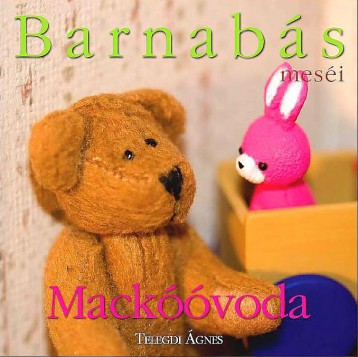 BARNABÁS MESÉI - MACKÓÓVODA - Ekönyv - TELEGDI ÁGNES