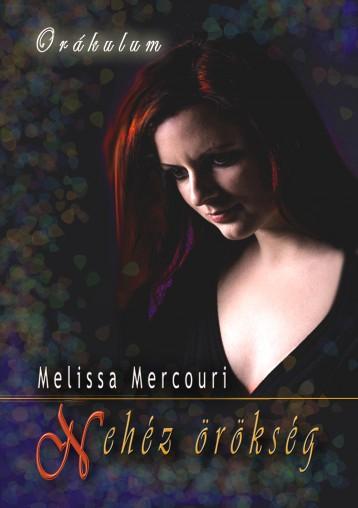 Nehéz örökség - Ekönyv - Melissa Mercouri