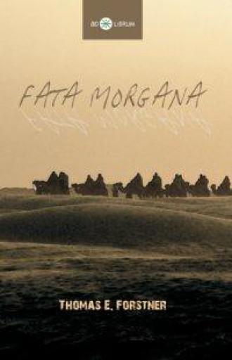 FATA MORGANA - Ekönyv - FORFSTNER E.,THOMAS
