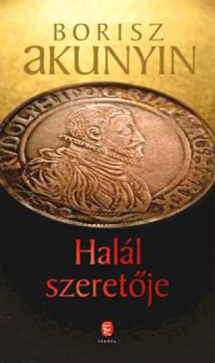 HALÁL SZERETŐJE - Ekönyv - AKUNYIN, BORISZ
