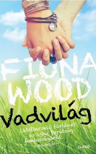 VADVILÁG - Ekönyv - WOOD, FIONA