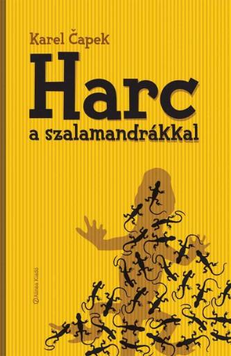 HARC A SZALAMANDRÁKKAL - Ebook - ČAPEK, KAREL