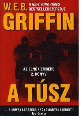 A TÚSZ - AZ ELNÖK EMBERE 2. - Ekönyv - GRIFFIN, W.E.B.