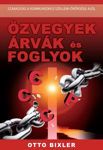 ÖZVEGYEK ÁRVÁK ÉS FOGLYOK - Ebook - BIXLER, OTTO