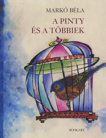 A PINTY ÉS A TÖBBIEK - Ekönyv - MARKÓ BÉLA
