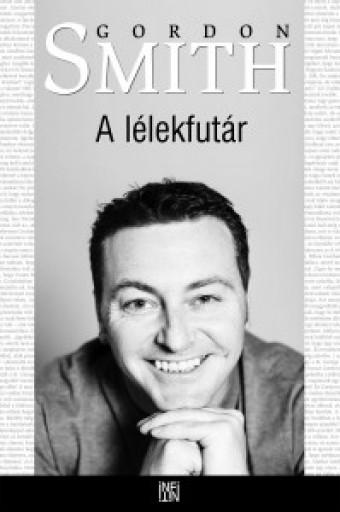 A LÉLEKFUTÁR - Ekönyv - SMITH, GORDON