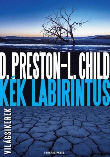 KÉK LABIRINTUS - VILÁGSIKEREK - Ekönyv - PRESTON, D. - CHILD, L.
