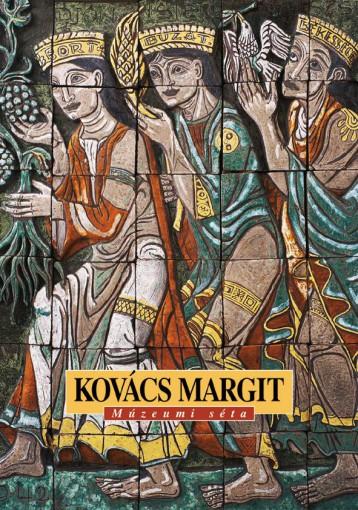 KOVÁCS MARGIT - MÚZEUMI SÉTA - - Ekönyv - VADAS JÓZSEF