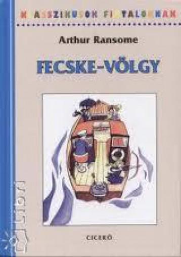FECSKE-VÖLGY - KLASSZIKUSOK FIATALOKNAK - - Ekönyv - RANSOME, ARTHUR