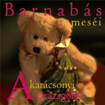 BARNABÁS MESÉI - A KARÁCSONYI VARÁZSGÖMB - Ekönyv - TELEGDI ÁGNES