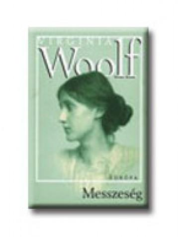 MESSZESÉG - Ekönyv - WOOLF, VIRGINIA