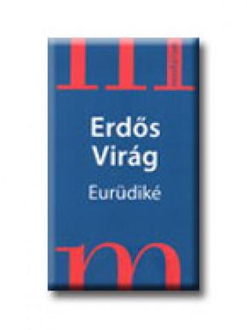 EURÜDIKÉ - NOVELLÁRIUM - - Ekönyv - ERDŐS VIRÁG