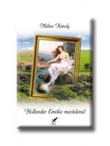 HOLLANDER EMŐKE MEZTELENÜL - Ebook - MÉHES KÁROLY
