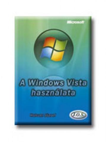 A WINDOWS VISTA HASZNÁLATA - Ekönyv - HOLCZER JÓZSEF