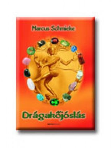 DRÁGAKŐJÓSLÁS - Ekönyv - SCHMIEKE, MARCUS