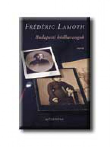 BUDAPESTI KÖDHARANGOK - Ebook - LAMOTH, FRÉDÉRIC