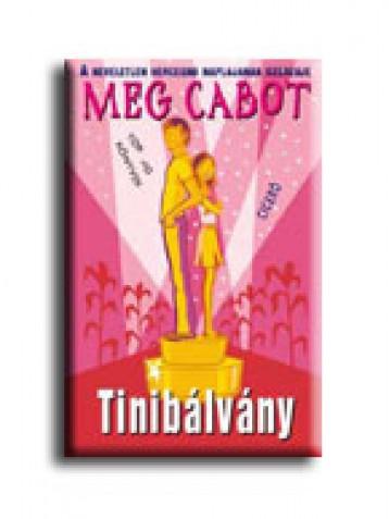 TINIBÁLVÁNY - Ekönyv - CABOT, MEG