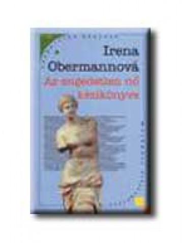AZ ENGEDETLEN NŐ KÉZIKÖNYVE - Ebook - OBERMANNOVÁ, IRENA