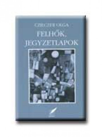 FELHŐK, JEGYZETLAPOK - Ekönyv - CZILCZER OLGA