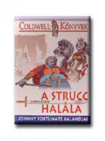 A STRUCC HALÁLA - JOHNNY FORTUNATE KALANDJAI - - Ekönyv - GÁSPÁR FERENC