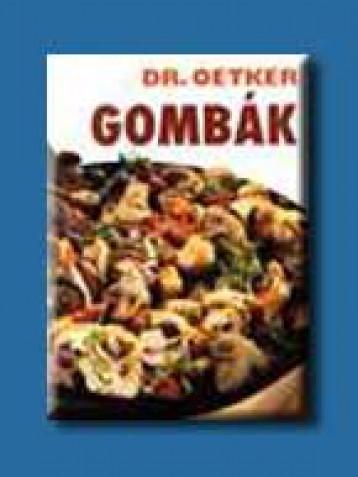 GOMBÁK - Ekönyv - OETKER DR.