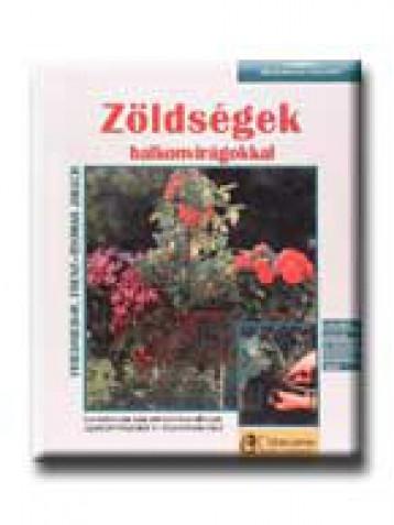 ZÖLDSÉGEK BALKONVIRÁGOKKAL - 21. - - Ekönyv - FRENZ, FRIEDRICH-W.-JAKSCH, THOMAS